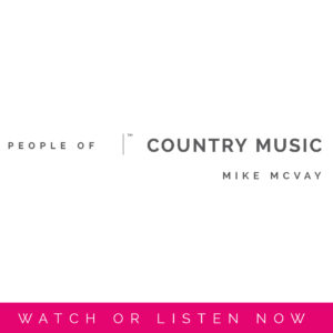 Mike McVay | People Of Country Music by Sara Kauss