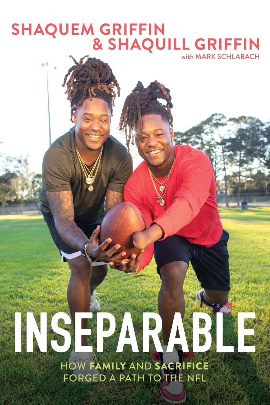 Inseparable by Shaquem Griffin and Shaquill Griffin