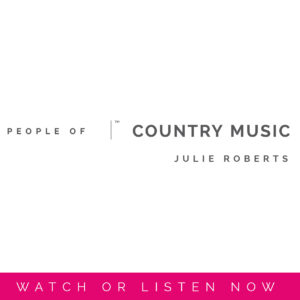 Julie Roberts | People Of Country Music by Sara Kauss