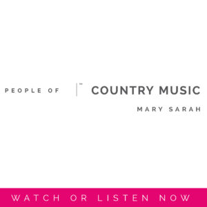 Mary Sarah | People Of Country Music by Sara Kauss