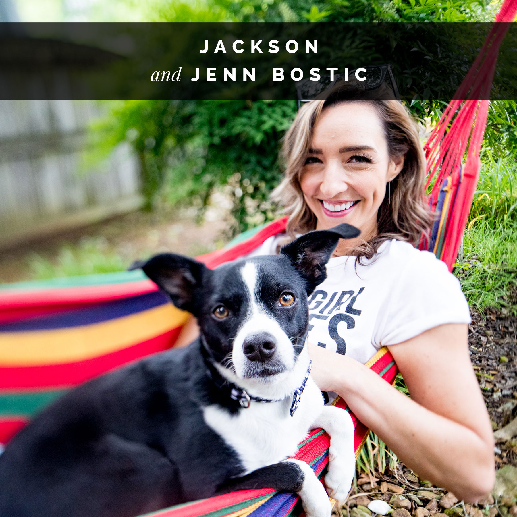 Jenn Bostic and her dog, Jackson | Celebrity Dogs and Their People boy Sara Kauss